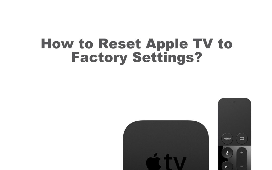 How to Reset Apple TV