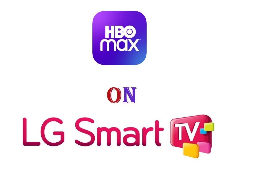 How to Watch HBO Max on LG Smart TV