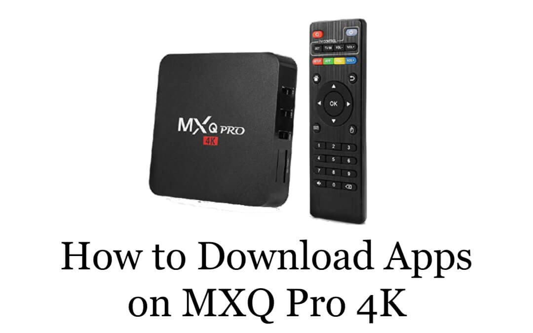 Download Apps on MXQ