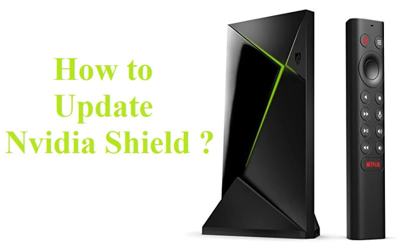 How to Update NVIDIA SHIELD TV [Latest Version]
