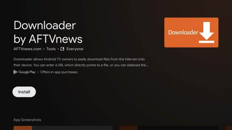 Install Downloader app to sideload Apps with Google TV