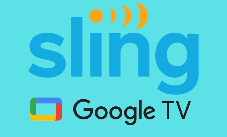 How to Install Sling TV on Google TV