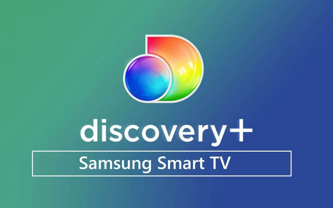 discovery+ on samsung smart tv