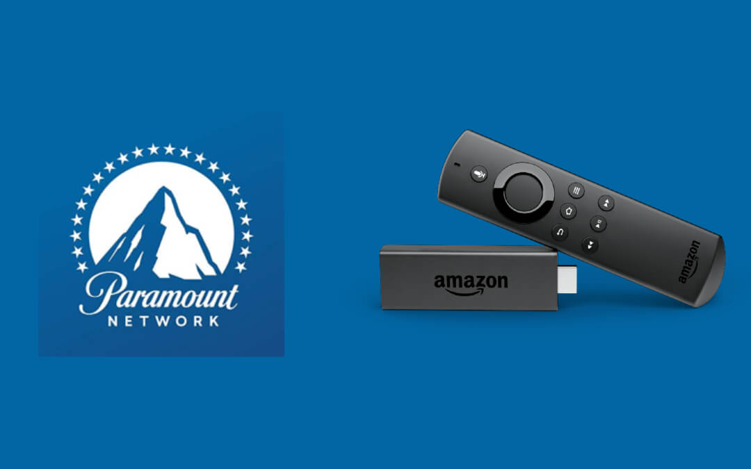 How to Install and Activate Paramount Network on Firestick [Quick Guide]