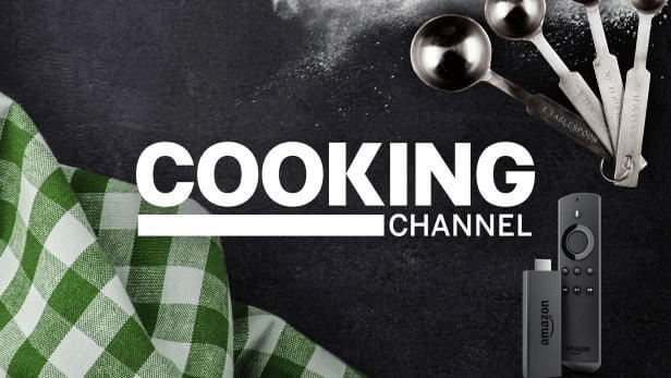 How to Watch Cooking Channel on Firestick in 2021
