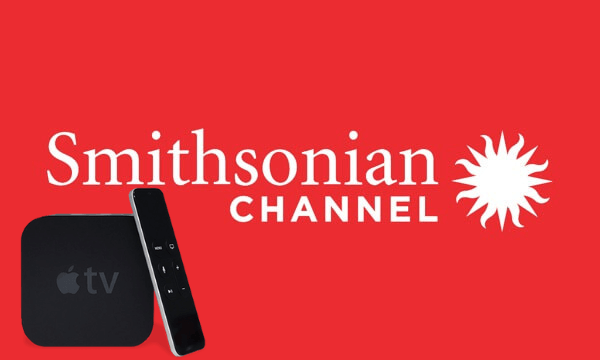 How to Watch Smithsonian Channel on Apple TV Easily