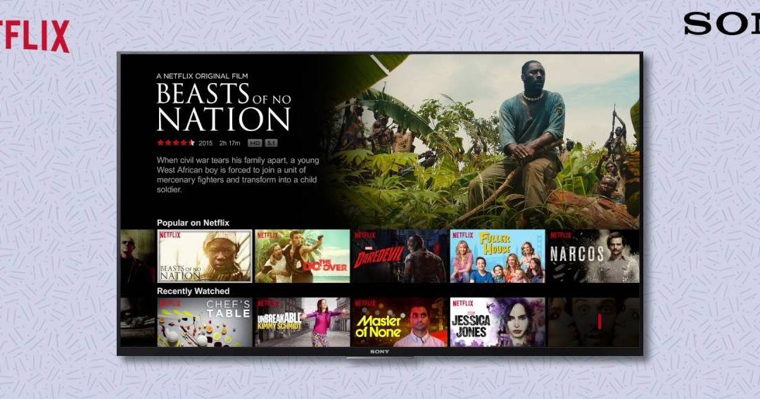 How to Install and Watch Netflix on Sony Smart TV