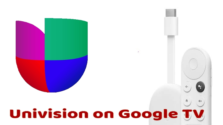 How to Add and Stream Univision on Google TV [2 Ways]