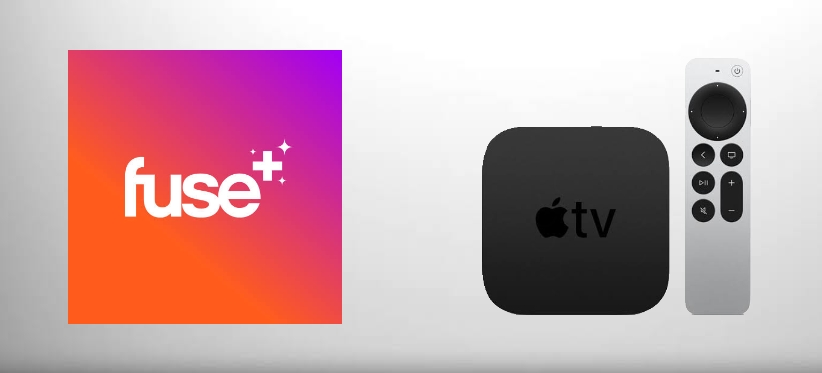 How to Stream Fuse on Apple TV [All Methods]