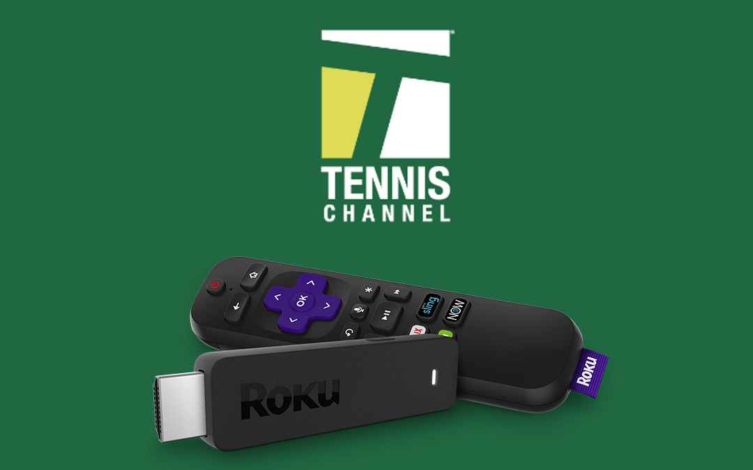 How to Install and Activate Tennis Channel on Roku